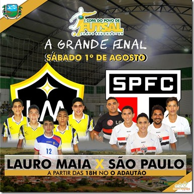 I COPA DO POVO DE FUTSAL - FINAL - LAURO MAIA - SÃO PAULO - ADAUTÃO - CAMPO REDONDO - FUTSAL