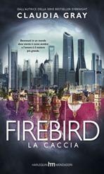 Firebird - La caccia