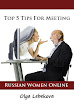 Top 5 Tips For Meeting Russian Women Online