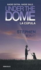 la-cupula-under-the-dome-stephen-king-debolsillo-vv4-9476-MLM20016452043_122013-O