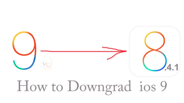 .1how to Downgrade ios 9 to ios 8.41