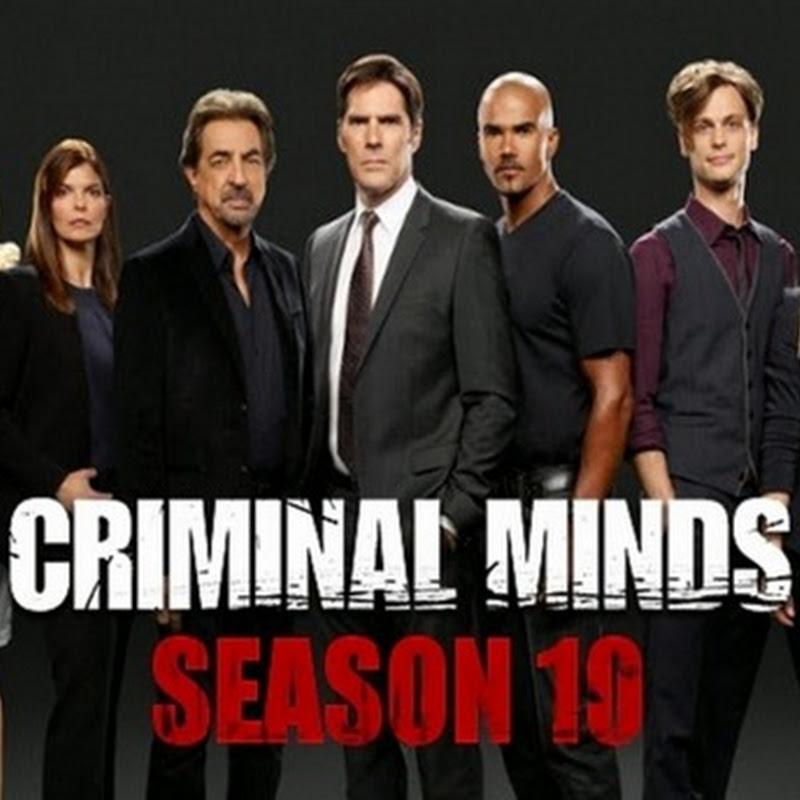 Criminal Minds la serie TV che ha battutto tutti i record (10a stagione).
