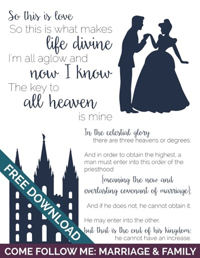 Come Follow Me: Marriage & Family | Cinderella Celestial Marriage Free Handout