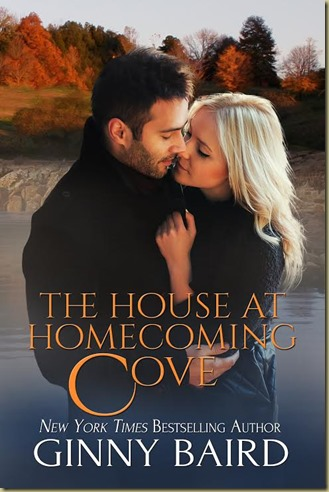 The House at Homecoming Cove by Ginny Baird - Thoughts in Progress
