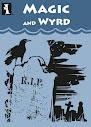 Magic and Wyrd