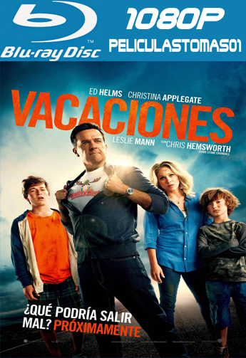 Vacaciones (Vacation) (2015) [BRRip 1080p/Dual Latino-ingles]
