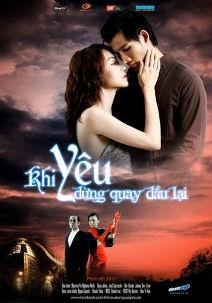 Khi Yêu Đừng Quay Đầu Lại - Khi Yeu Dung Quay... (2010)