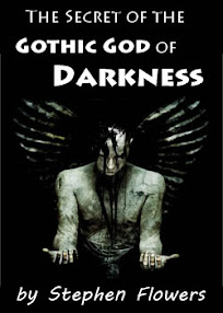 Cover of Stephen Flowers's Book The Secret of the Gothick God of Darkness