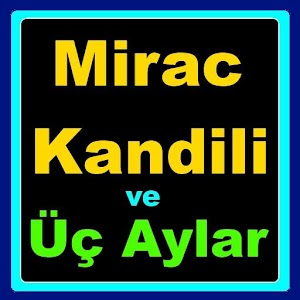 Download Miraç Kandili ve Üç Aylar for Windows Phone
