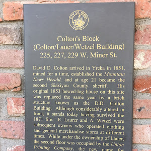 Colton's Block (Colton/Lauer/Wetzel Building) 225, 227, 229 W. Miner St. David D. Colton arrived in Yreka in 1851, mined for a time, established the Mountain News Herald, and at age 21 became the ...