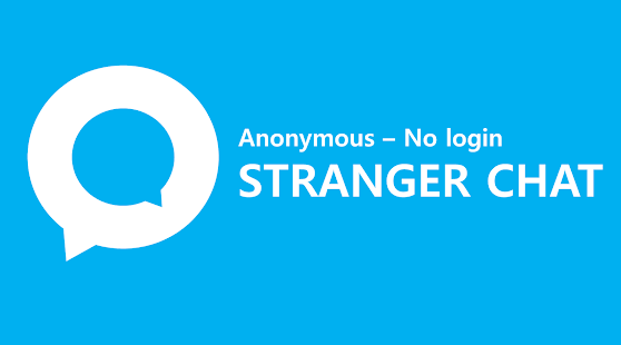 Anonymous Chat – Stranger Chat