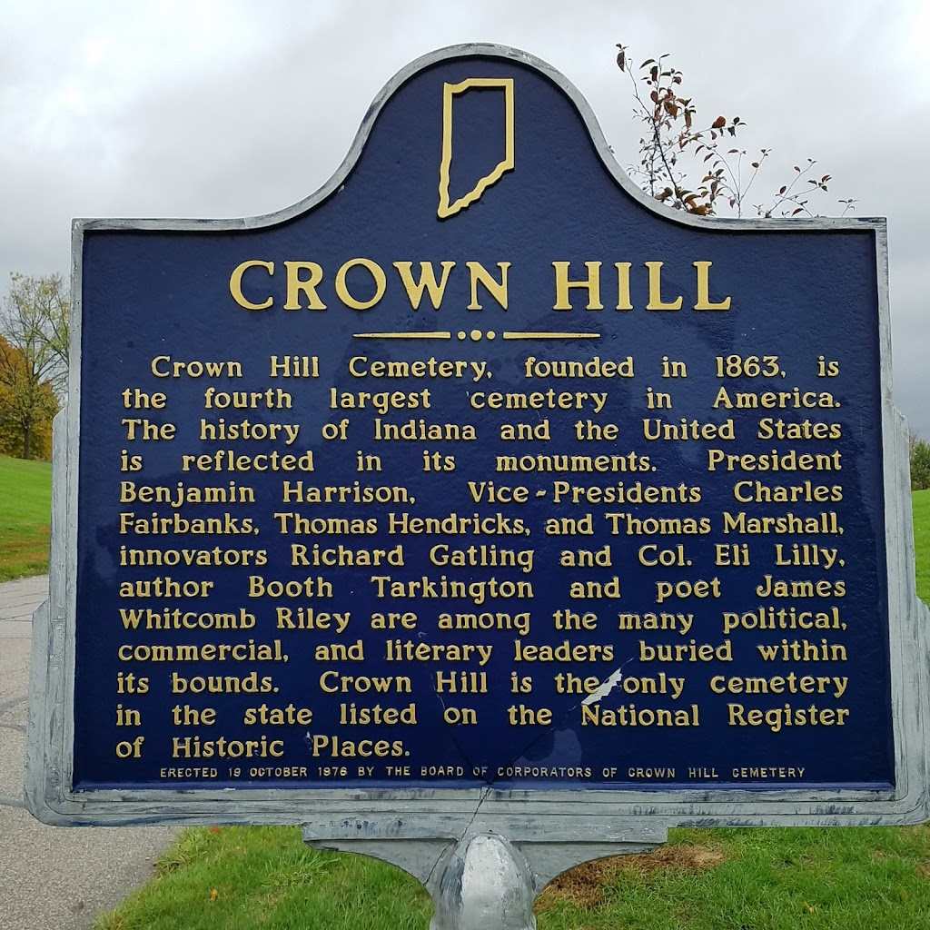 Crown Hill Cemetery founded in 1863 is the fourth largest cemetery in America. The history of Indiana and the United States is reflected in its monuments. President Benjamin Harrison, vice ...