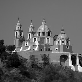 Cholula by Cristobal Garciaferro Rubio - Buildings & Architecture Public & Historical ( cholula, church, puebla, pwcbuilding )