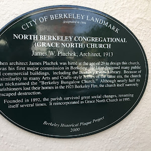 NORTH BERKELEY CONGREGATIONAL (GRACE NORTH) CHURCH James W. Plachek, Architect, 1913   When architect James Plachek was hired at the age of 29 to design this church, it was his first major commission ...