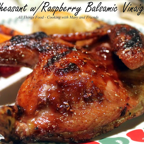 Grilled Pheasant with Raspberry Balsamic Vinaigrette