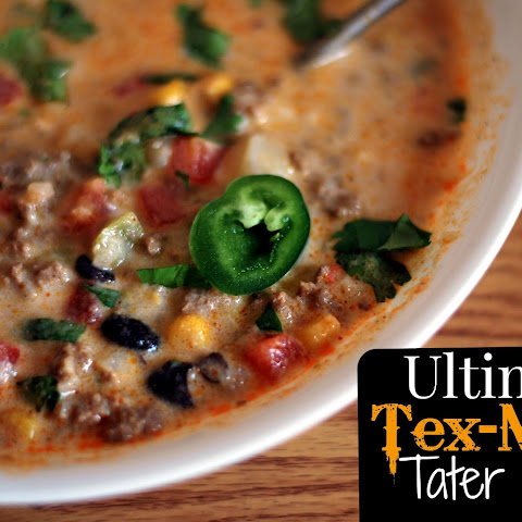 {Ultimate} Tex-Mex Tater Soup