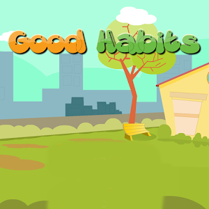 Good Habits (Cleanness)