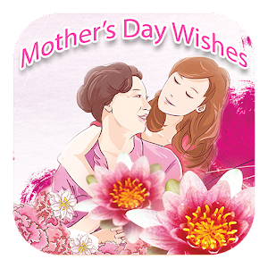 Mother's Day Wishes, Messages For PC / Windows 7/8/10 / Mac – Free Download