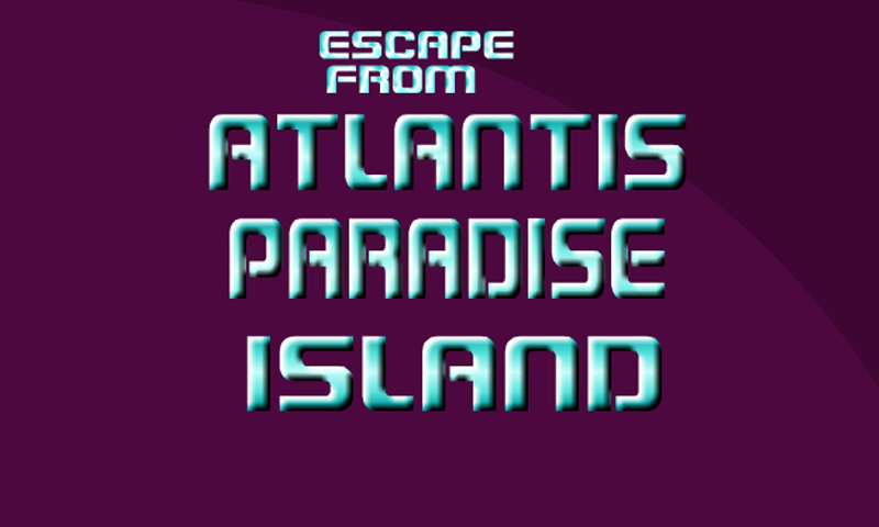 android Escape From Atlantis Paradise Screenshot 0