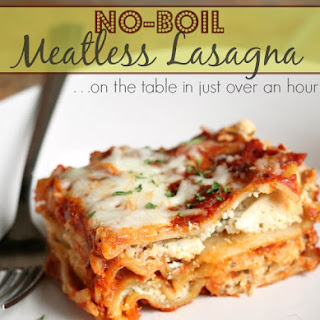 No Boil Meatless Lasagna...on the table in just over an hour