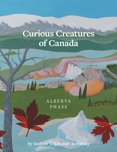 Curious Creatures of Canada (Alberta phase) cover