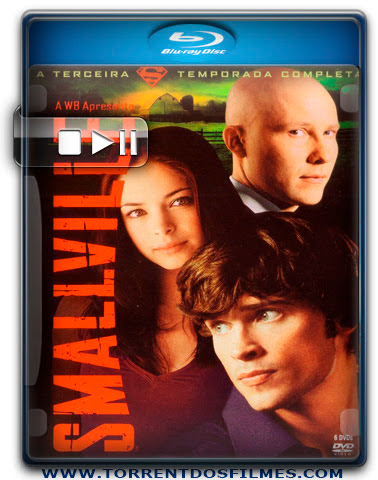 Baixar Serie Smallville 3ª Temporada Dublado Torrent 720p Download