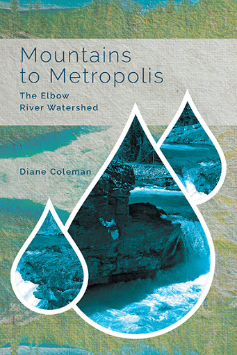 Mountains to Metropolis: The Elbow River Watershed cover