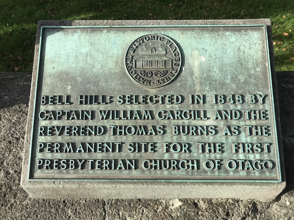 Bell Hill: Selected in 1848 by Captain William Cargill and the Reverend Thomas Burns as the permanent site for the first Presbyterian church of Otago.First Church is a Category 1 Listed Place (List ...