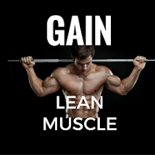 GAINING LEAN MUSCLE