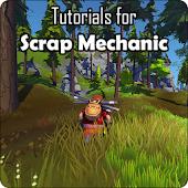 App Tutorials for Scrap Mechanic APK for Kindle