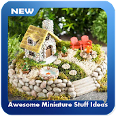 Awesome Miniature Stuff Ideas APK Descargar