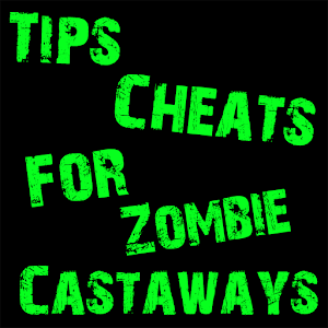 Cheats For Zombie Castaways 1.0.0