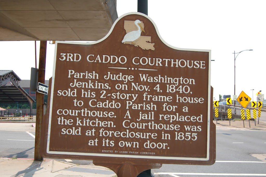 Parish Judge Washington Jenkins, on Nov. 4, 1840, sold his 2-story frame house to Caddo Parish for a courthouse. A jail replaced the kitchen. Courthouse was sold at foreclosure in 1855 at its own ...