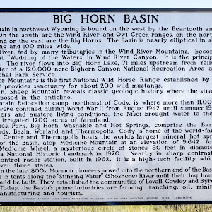 Big Horn Basin in northwest Wyoming is bound on the west by the Beartooth and Absaroka Mountains, on the south are the Wind River and Owl Creek ranges, on the north the Pryor Mountains and on the ...