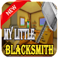 Tips My Little Blacksmith