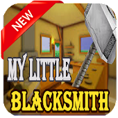 Tips My Little Blacksmith