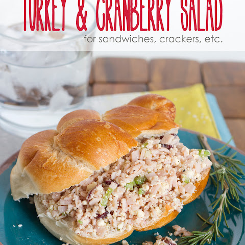 Turkey and Cranberry Salad (for sandwiches, crackers, etc.)