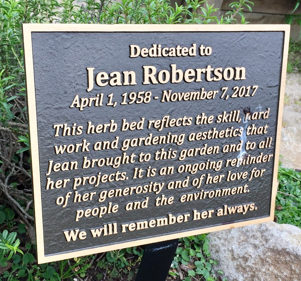 Dedicated to Jean Robertson April 1, 1958 - November 7, 2017 This herb bed reflects the skill, hard work and gardening aesthetics that Jean brought to this garden and to all her projects. It is an ...