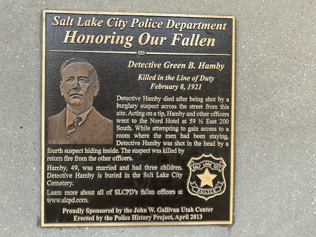 Salt Lake City Police Department Honoring Our Fallen Detective Green B. Hamby Killed in the Line of Duty February 8, 1921 Detective Hamby died after being shot by a burglary suspect across the street ...