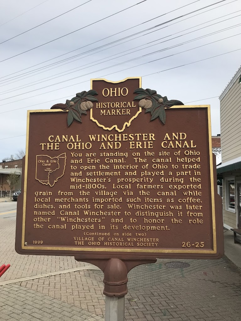 OHIO HISTORICAL MARKER CANAL WINCHESTER AND THE OHIO AND ERIE CANAL You are standing on the site of Ohio and Erie Canal. The canal helped to open the interior of Ohio to tradeand settlement and ...