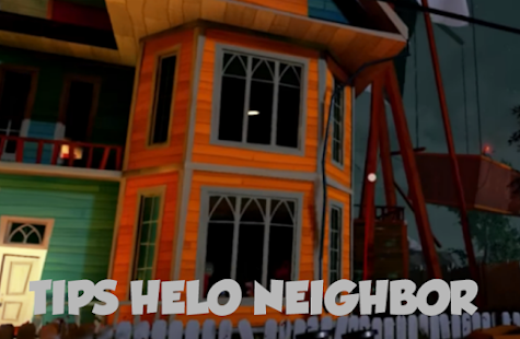 Tips Hello Neighbor APK for Bluestacks