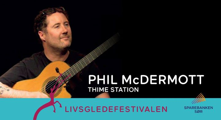 Phil McDermott // Thime Station
