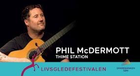 Phil McDermott // Thime Station