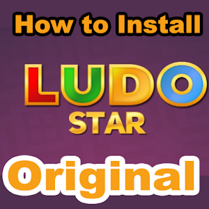 How to Install : LUDO STAR ORIGINAL 2017 New