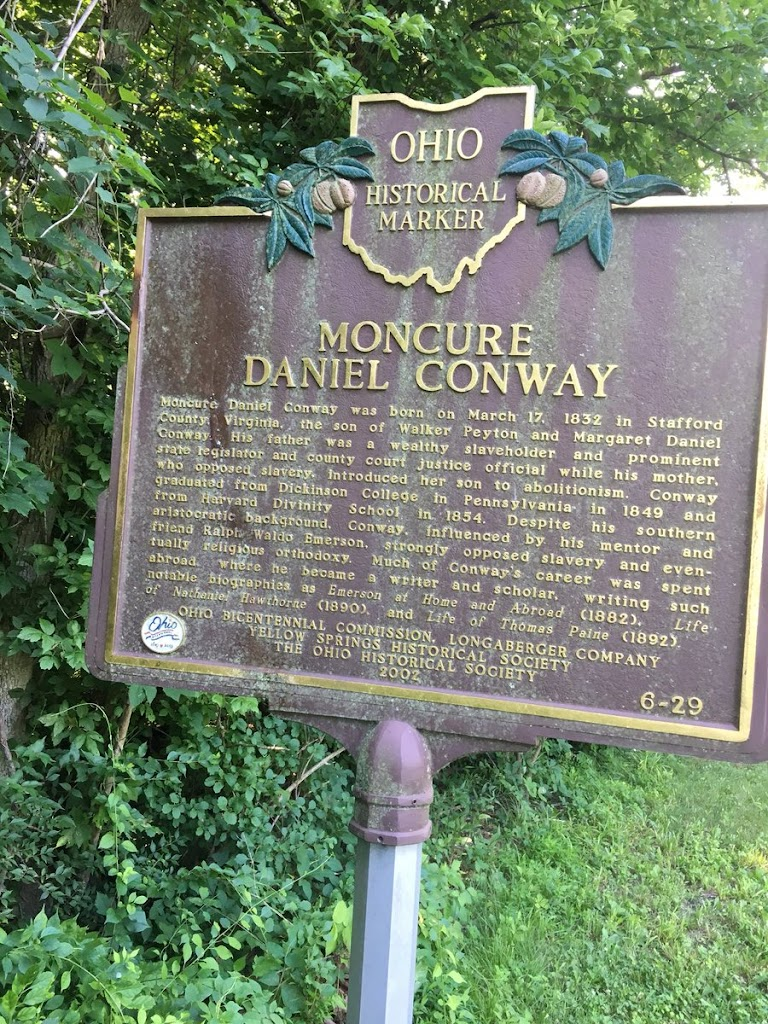 MONCUREDANIEL CONWAY Moncure Daniel Conway was born on March 17, 1832 in Stafford County, Virginia, the son of Walker Peyton and Margaret Daniel Conway. His father was a wealthy slaveholder and ...