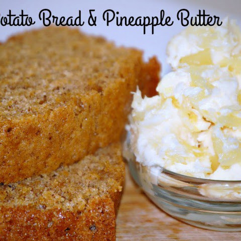 Sweet Potato Bread & Pineapple Butter