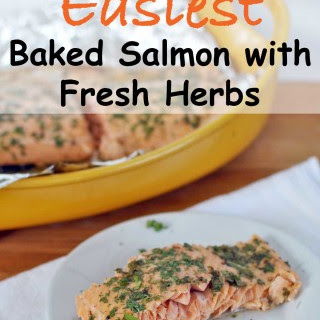 Easiest Baked Salmon with Fresh Herbs