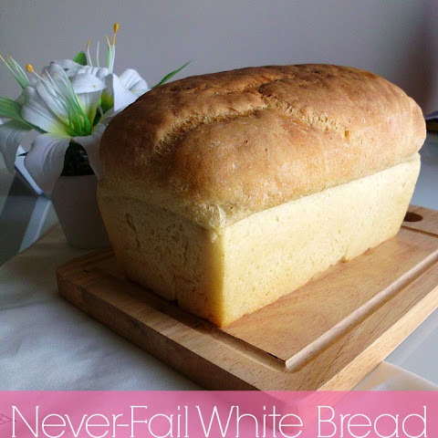 Never-Fail White Bread