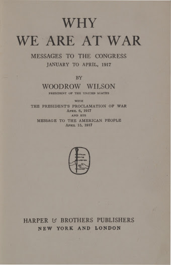 "On April 2, Wilson asked Congress to declare war and they did so on April 6, 1917. A small number of advocates of progressive reform opposed the war. Senator Robert La Follette of Wisconsin was one of six US senators to vote against war, which he argued only served the ""war machine."" View President Wilson's message to Congress on the <a href=""http://www.gilderlehrman.org/collections/ab7a5965-02e5-4477-936a-930163483110?back=/mweb/search%3Fpage%3D1%2526needle%3DWoodrow%2520Wilson#"">Gilder Lehrman website</a>."