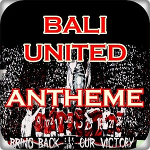 Download Bali United Antheme For PC Windows and Mac